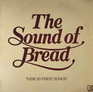 Bread - The Sound Of Bread: Their 20 Finest Songs (LP) (VG+/VG-)